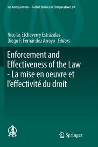 Enforcement and Effectiveness of the Law -  La mise en oeuvre et l'effectivite du droit