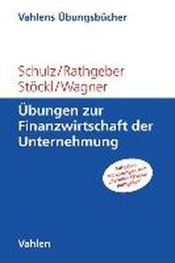 ?bungen zur Finanzwirtschaft der Unternehmung
