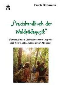 Praxishandbuch der Waldpaedagogik