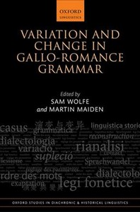 Variation and Change in Gallo-Romance Grammar