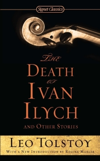 The Death of Ivan Ilych and Other Stories