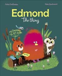 Edmond;the Thing