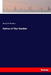 Fairies of Our Garden