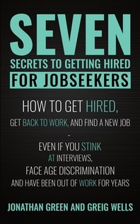 Seven Secrets to Getting Hired for Jobseekers