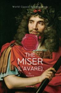 '몰리에르' 수전노 (연극 대본) : The Miser (영문판)
