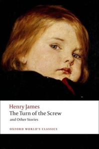 Turn of the Screw (Oxford World Classics)(New Jacket)