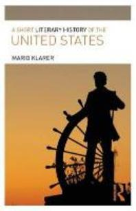 A Short Literary History of the United States