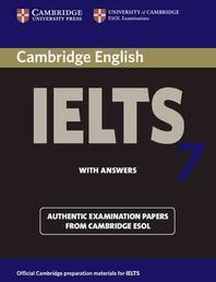 Cambridge IELTS 7 : Student's Book with Answers