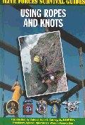 Using Ropes and Knots