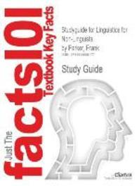 Studyguide for Linguistics for Non-Linguists by Parker, Frank, ISBN 9780137152049