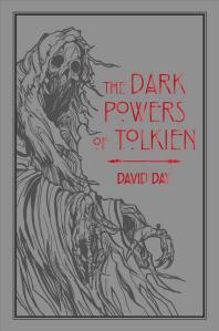 The Dark Powers of Tolkien, Volume 5