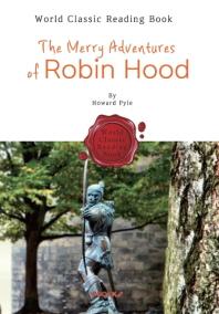 로빈 후드의 모험 : The Merry Adventures of Robin Hood (영어 원서)