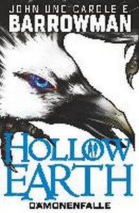 Hollow Earth 1: D?monenfalle