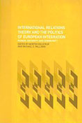 International Relations Theory and the Politics of European Integration