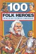100 Folk Heroes