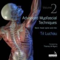 Advanced Myofascial Techniques: Volume 2
