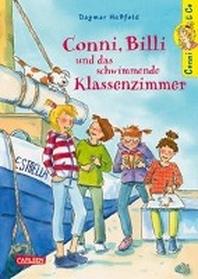 Conni & Co 17: Conni, Billi und das schwimmende Klassenzimmer
