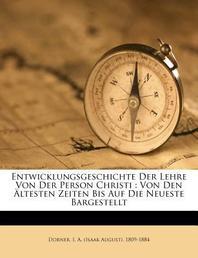 Entwicklungsgeschichte Der Lehre Von Der Person Christi