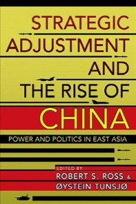 Strategic Adjustment and the Rise of China