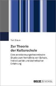 Zur Theorie der Kulturschule