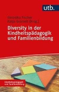 Diversity in der Kindheitspaedagogik und Familienbildung