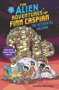 The Alien Adventures of Finn Caspian #2