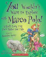 You Wouldn't Want to Explore with Marco Polo!