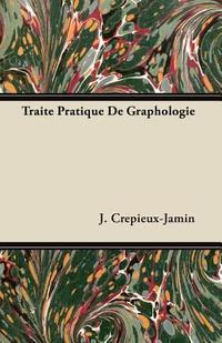 Traite Pratique de Graphologie