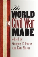The World the Civil War Made