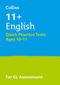 11+ English Quick Practice Tests Age 10-11 for the GL Assessment tests