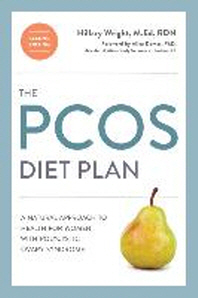 The Pcos Diet Plan, Second Edition