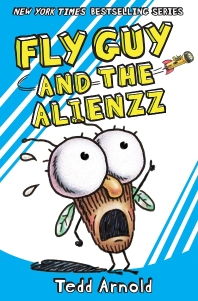 Fly Guy. 18: Fly Guy and the Alienzz