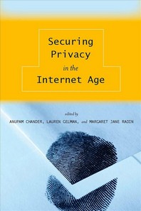Securing Privacy in the Internet Age