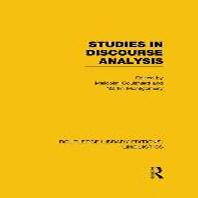 Studies in Discourse Analysis (Rle Linguistics B