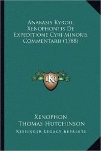 Anabasis Kyrou, Xenophontis De Expeditione Cyri Minoris Commentarii (1788)