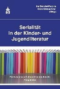 Serialitaet in der Kinder- und Jugendliteratur