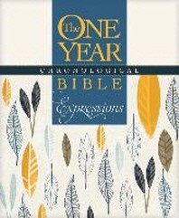 The One Year Chronological Bible Creative Expressions