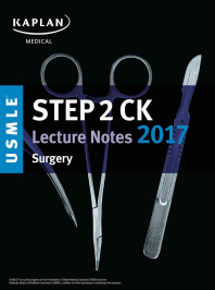 Kaplan Usmle Step 2 Ck Lecture Notes 2017:Surgery