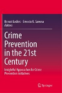 Crime Prevention in the 21st Century