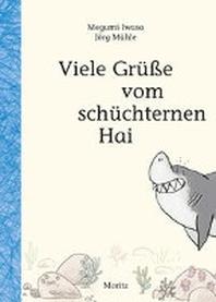 Viele Gruesse vom schuechternen Hai