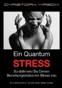 Ein Quantum Stress
