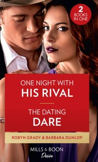 One Night With His Rival / The Dating Dare