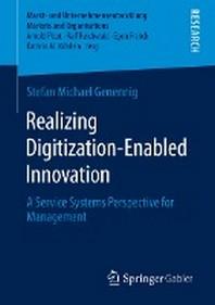 Realizing Digitization-Enabled Innovation