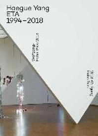 Haegue Yang. Wolfgang-Hahn-Preis / Prize 2018 Ausstellungsdokumentation / Documentation of the exhibition