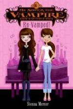 My Sister the Vampire #3