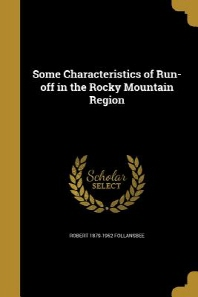 Some Characteristics of Run-Off in the Rocky Mountain Region