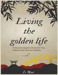 Living the golden life