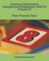 American Mathematics Competitions (AMC 8) Preparation (Volume 7)