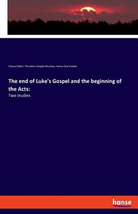 The end of Luke's Gospel and the beginning of the Acts