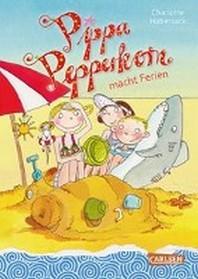 Pippa Pepperkorn macht Ferien